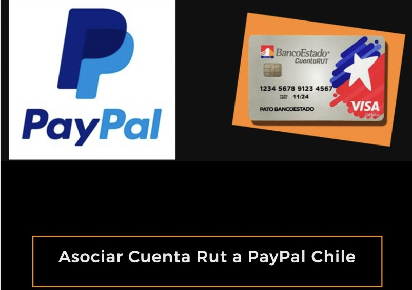 Asociar Cuenta Rut a PayPal Chile